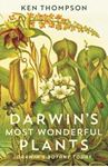 Picture of Darwin's Most Wonderful Plants: Darwin's Botany Today