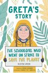 Picture of Greta's Story: The Schoolgirl Who Went On Strike To Save The Planet