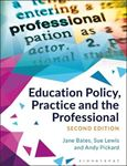 Picture of Education Policy, Practice and the Professional 2ed