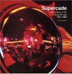 Picture of Supercade: A Visual History of the Videogame Age 1971-1984
