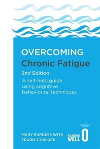 Picture of Overcoming Chronic Fatigue 2nd Edition: A self-help guide using cognitive behavioural techniques