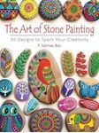 Picture of Art of Stone Painting: 30 Designs to Spark Your Creativity