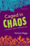 Picture of Caged in Chaos: A Dyspraxic Guide to Breaking Free Updated Edition