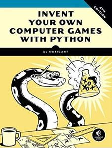 Picture of Invent Your Own Computer Games With Python, 4e