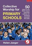 Picture of Collective Worship for Primary Schools: 50 easy-to-use Bible-based outlines for teaching essential life skills