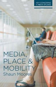 Picture of Media, Place and Mobility