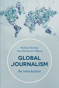 Picture of Global Journalism: An Introduction
