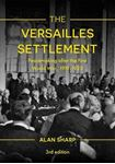 Picture of Versailles Settlement: Peacemaking after the First World War, 1919-1923 3ed