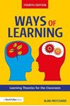 Picture of Ways of Learning: Learning Theories for the Classroom