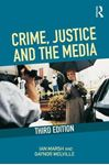 Picture of Crime, Justice and the Media