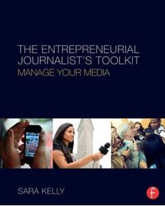 Picture of Entrepreneurial Journalist's Toolkit: Manage Your Media