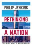 Picture of Rethinking a Nation: The United States in the 21st Century