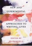 Picture of New and Experimental Approaches to Writing Lives