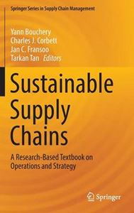 Picture of Sustainable Supply Chains: A Research-Based Textbook on Operations and Strategy