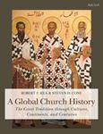 Picture of Global Church History: The Great Tradition through Cultures, Continents and Centuries