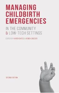 Picture of Managing Childbirth Emergencies in the Community and Low-Tech Settings 2ed