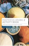 Picture of Mastering Arabic 2 Activity Book