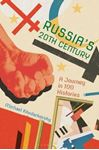 Picture of Russia's 20th Century: A Journey in 100 Histories