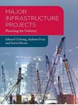 Picture of Major Infrastructure Projects: Planning for Delivery