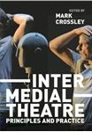 Picture of Intermedial Theatre: Principles and Practice