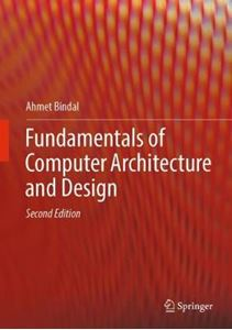 Picture of Fundamentals of Computer Architecture and Design