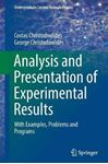 Picture of Analysis and Presentation of Experimental Results: With Examples, Problems and Programs