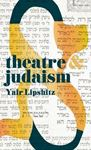 Picture of Theatre and Judaism