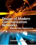 Picture of Design of Modern Communication Networks: Methods and Applications