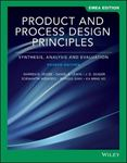 Picture of Product and Process Design Principles: Synthesis, Analysis and Design