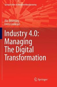Picture of Industry 4.0: Managing The Digital Transformation
