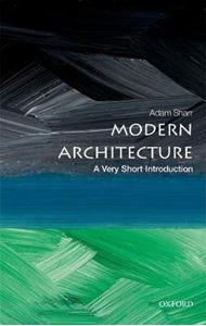 Picture of Modern Architecture: A Very Short Introduction