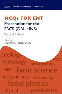 Picture of MCQs for ENT: Preparation for the FRCS (ORL-HNS) 2ed
