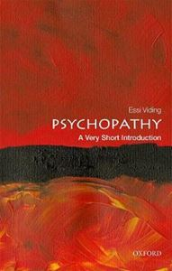 Picture of Psychopathy: A Very Short Introduction
