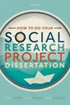 Picture of How to do your Social Research Project or Dissertation