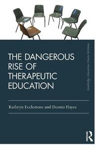 Picture of Dangerous Rise of Therapeutic Education