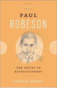 Picture of Paul Robeson: The Artist as Revolutionary