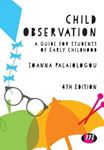 Picture of Child Observation: A Guide for Students of Early Childhood