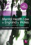 Picture of Mental Health Law in England and Wales: A Guide for Mental Health Professionals 4ed
