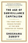 Picture of Age of Surveillance Capitalism: The Fight for a Human Future at the New Frontier of Power