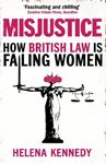 Picture of Misjustice: How British Law is Failing Women