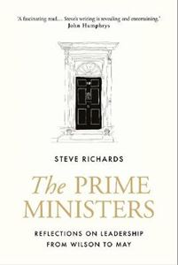Picture of Prime Ministers: Reflections on Leadership from Wilson to May