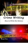 Picture of Crime Writing: How to Write the science