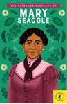 Picture of Extraordinary Life of Mary Seacole
