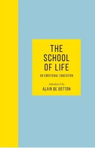 Picture of School of Life: An Emotional Education