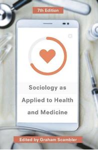 Picture of Sociology as Applied to Health and Medicine 7ed
