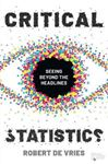 Picture of Critical Statistics: Seeing Beyond the Headlines