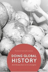 Picture of Doing Global History: An Introduction in 6 Concepts