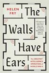 Picture of Walls Have Ears: The Greatest Intelligence Operation of World War II