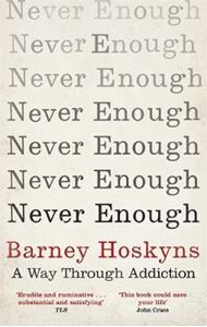 Picture of Never Enough: A Way Through Addiction