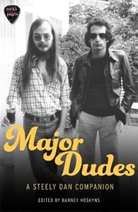 Picture of Major Dudes: A Steely Dan Companion